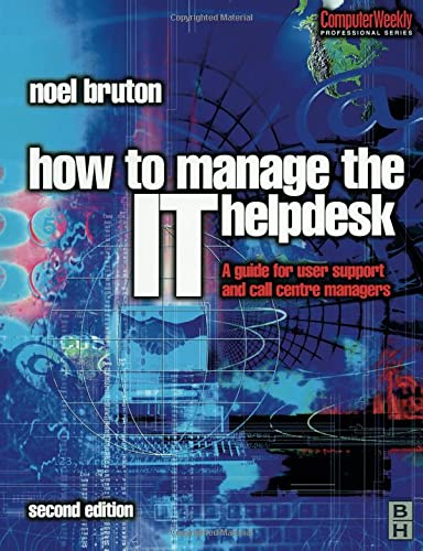 9780750649018: How to Manage the IT Help Desk