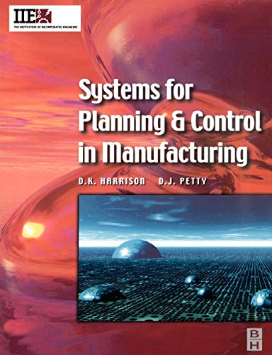 9780750649773: Systems for Planning and Control in Manufacturing (IIE Core Textbooks Series)