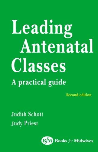 9780750649841: Leading Antenatal Classes, 2e