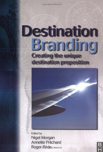 9780750649940: Destination Branding: Creating the Unique Destination Proposition