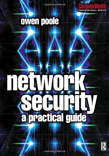 9780750650335: Network Security: A Practical Guide