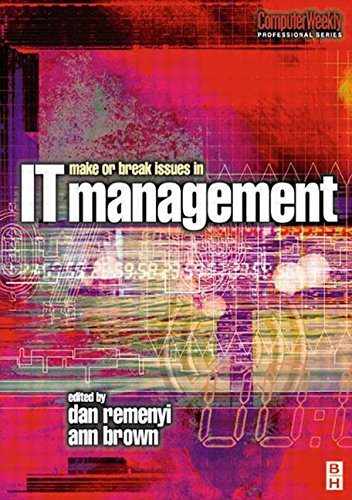 9780750650342: Make or Break Issues in IT Management: A Guide to 21st Century Effectiveness (Computer Weekly Professional)