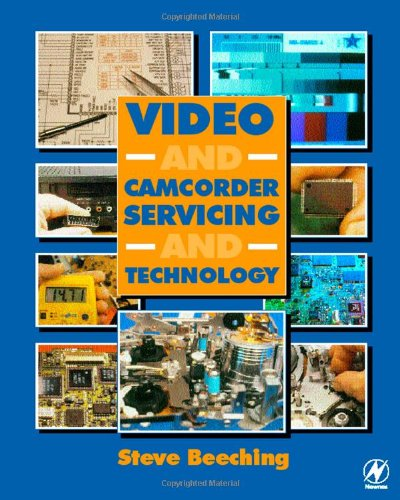 9780750650397: Video and Camcorder Servicing and Technology, Fifth Edition
