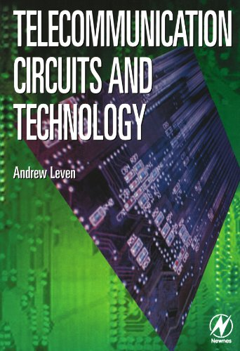 Telecommunication Circuits and Technology: Leven Diploma in