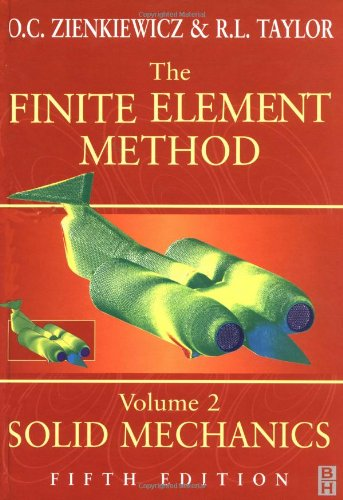 The Finite Element Method: Solid Mechanics v.: Taylor, R. L.,