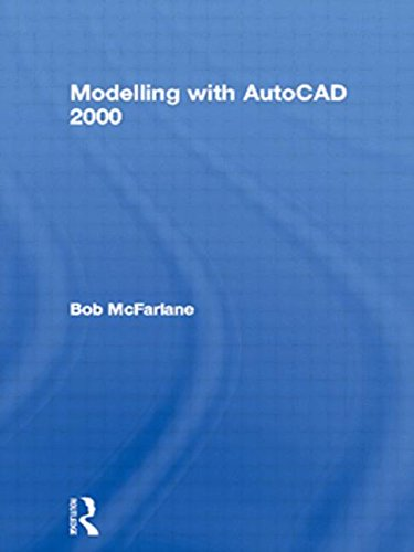 9780750650564: Modelling with AutoCAD 2000: With Rendering