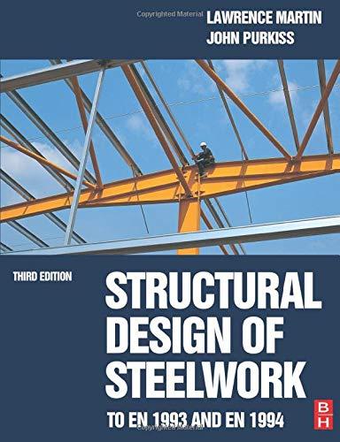 9780750650601: Structural Design of Steelwork to EN 1993 and EN 1994