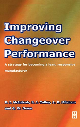 Improving Changeover Performance: G. Owen