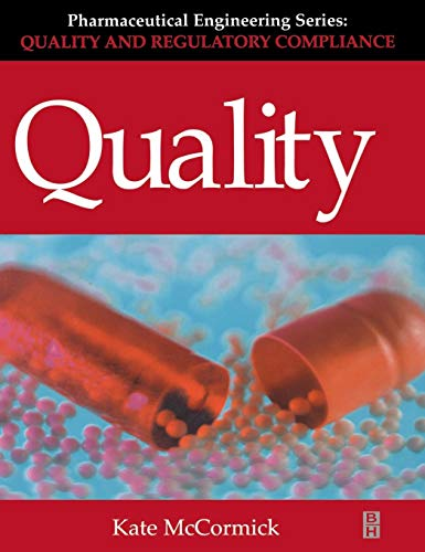 9780750651134: Quality (Pharmaceutical Engineering Series) (Volume 2) (Pharmaceutical Engineering (Volume 2))