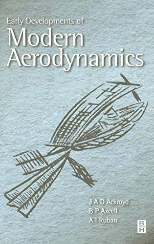 9780750651332: Early Developments of Modern Aerodynamics