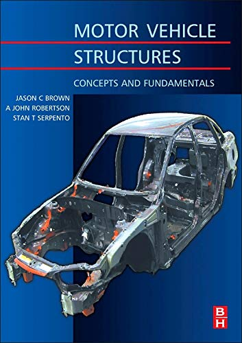 9780750651349: Motor Vehicle Structures: Concepts and Fundamentals (Automotive Engineering)