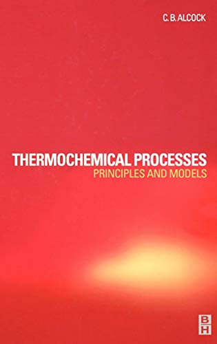 9780750651554: Thermochemical Processes: Principles and Models