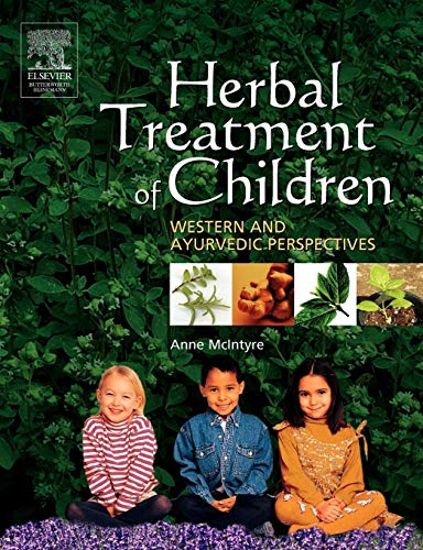 9780750651745: Herbal Treatment of Children: Western and Ayurvedic Perspectives, 1e