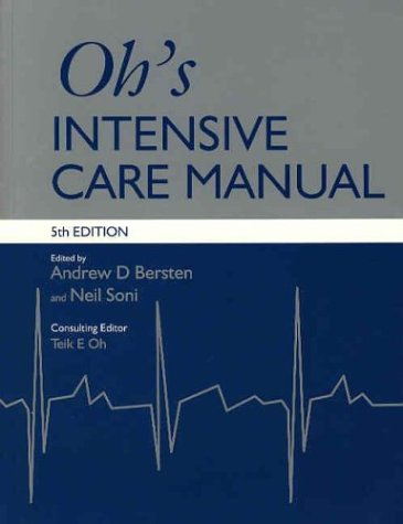 9780750651844: Oh's Intensive Care Manual