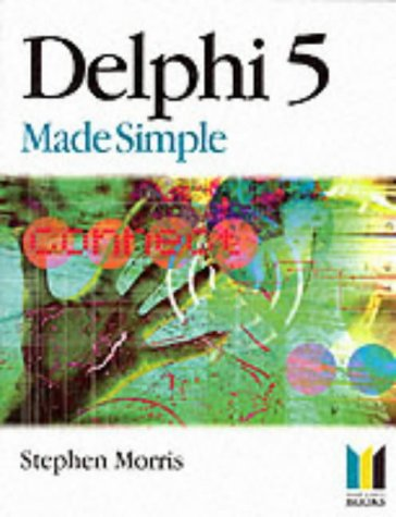 9780750651882: Delphi Version 5 Made Simple, Second Edition (Made Simple Computer)