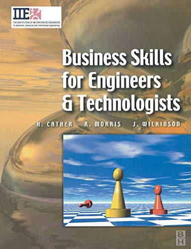9780750652100: Business Skills for Engineers and Technologists (IIE Core Textbooks Series)