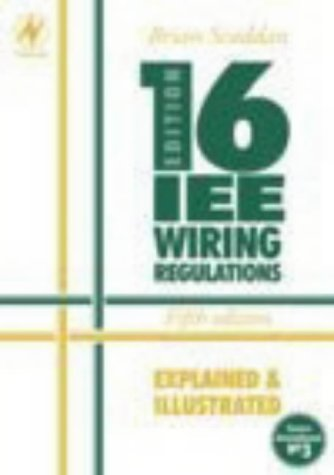 9780750652155: IEE 16th Edition Wiring Regulations Explained and Illustrated, Fifth Edition