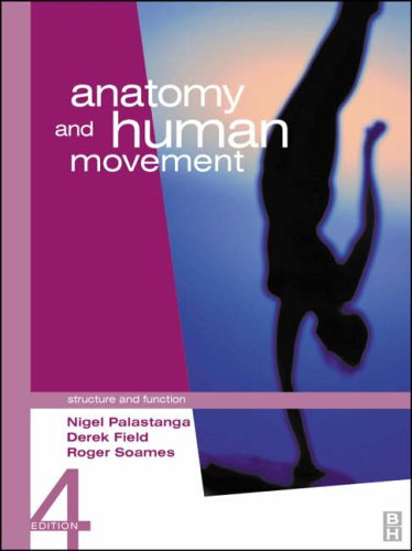 9780750652414: Anatomy and Human Movement: Structure and Function (Physiotherapy Essentials)