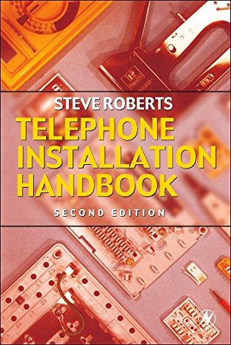 Telephone Installation Handbook, Second Edition: Roberts, Stephen