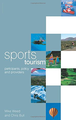 9780750652766: Sports Tourism: Participants, Policy and Providers
