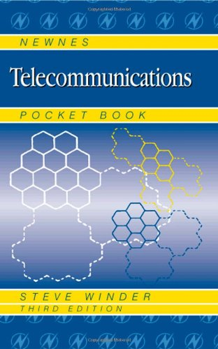 Newnes Telecommunications Pocket Book, Third Edition: Steve Winder