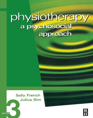 9780750653299: Physiotherapy: A Psychosocial Approach, 3e