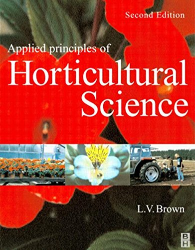 9780750653428: Applied Principles of Horticultural Science, Second Edition