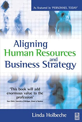 9780750653626: Aligning Human Resources and Business Strategy