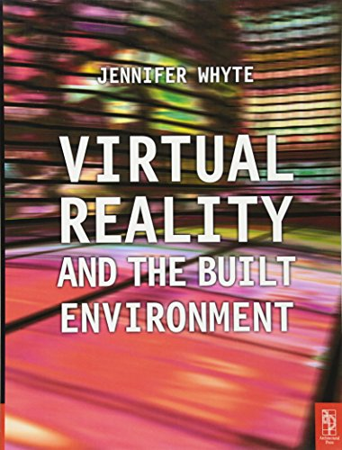 9780750653725: Virtual Reality and the Built Environment