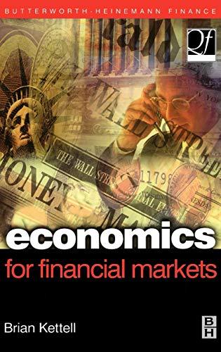 9780750653848: Economics for Financial Markets (Quantitative Finance)