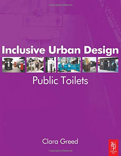 9780750653855: Inclusive Urban Design: Public Toilets