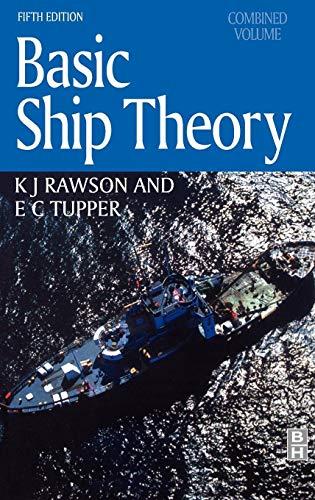 9780750653985: Basic Ship Theory, Combined Volume