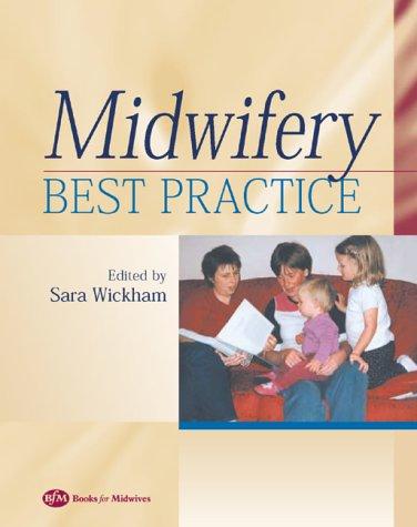 9780750654272: Midwifery: Best Practice, Volume 1, 1e