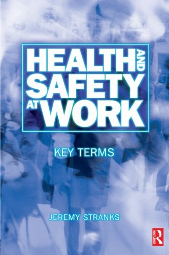 9780750654463: Health and Safety at Work: Key Terms