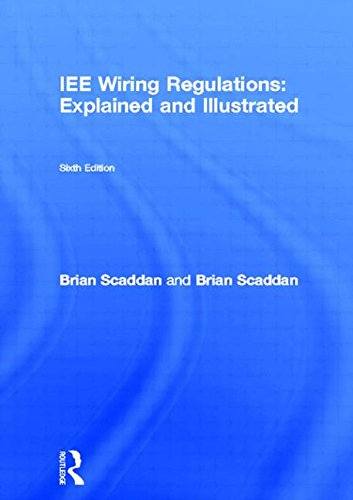9780750654685: IEE Wiring Regulations: Explained and Illustrated, Sixth Edition