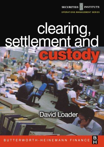 9780750654845: Clearing, Settlement and Custody (Securities Institute Operations Management)