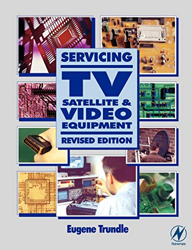 Servicing TV, Satellite and Video Equipment: Eugene Trundle