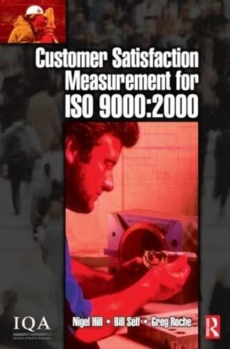 9780750655132: Customer Satisfaction Measurement for ISO 9000: 2000