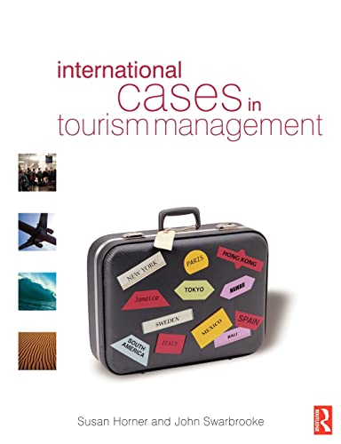 9780750655149: International Cases in Tourism Management