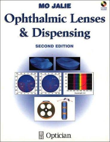 Ophthalmic Lenses, 2e: Jalie SMSA FBDO(Hons)