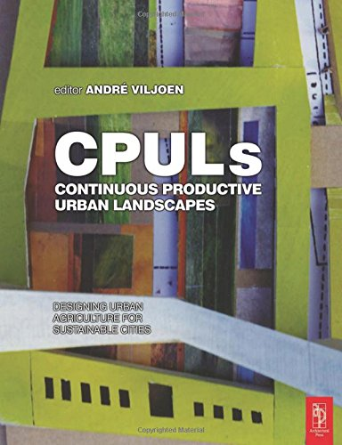 9780750655439: Continuous Productive Urban Landscapes