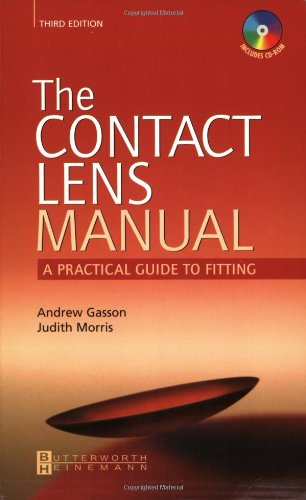 9780750655484: The Contact Lens Manual: A Practical Guide to Fitting, 3e