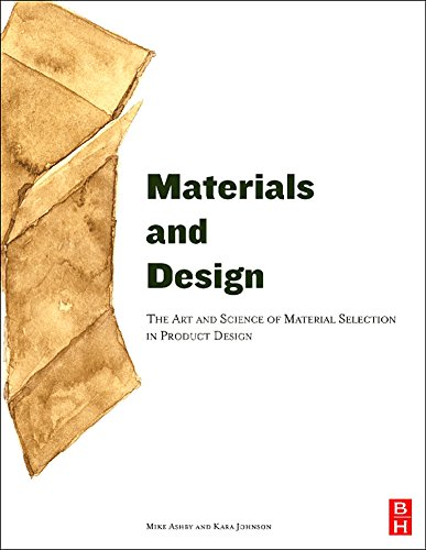 9780750655545: Materials and Design: The Art and Science of Material Selection in Product Design
