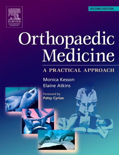 9780750655637: Orthopaedic Medicine: a practical approach