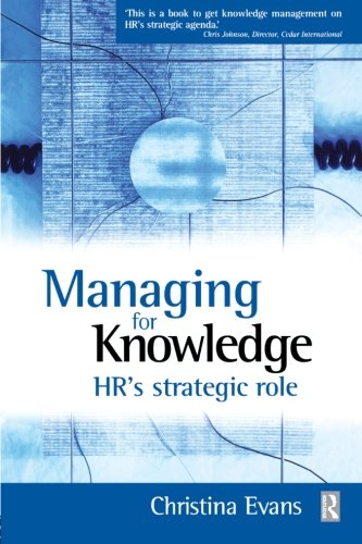 9780750655668: Managing for Knowledge: HR's Strategic Role