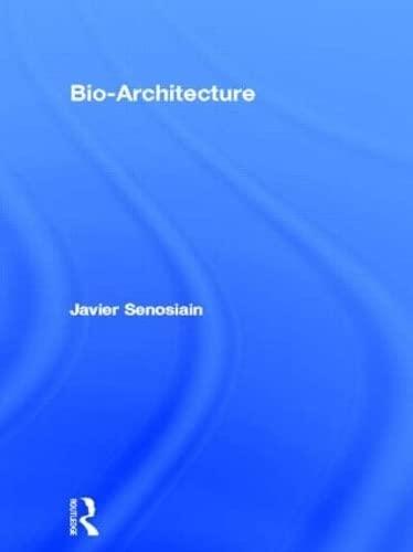 9780750656047: Bio-Architecture