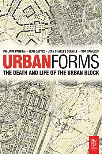 9780750656078: Urban Forms: The Death and Life of the Urban Block