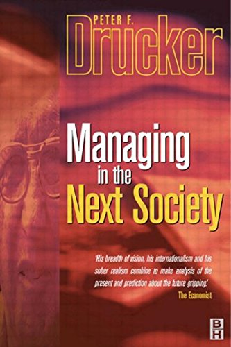 9780750656245: Managing in the Next Society