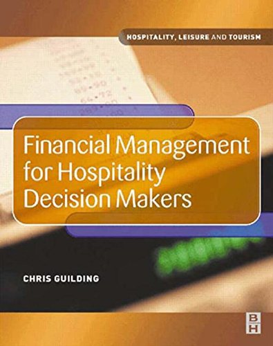 9780750656597: Financial Management for Hospitality Decision Makers (Hospitality, Leisure and Tourism)