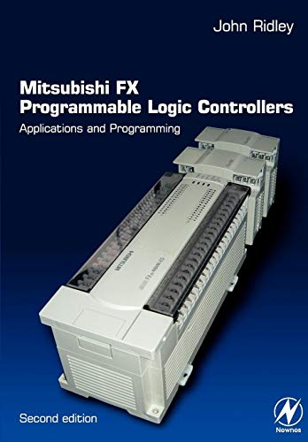 9780750656795: Mitsubishi FX Programmable Logic Controllers: Applications and Programming